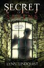 Secret of the Sevens by Lynn Lindquist (Paperback, 2015)