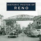 Historic Photos of Reno by Turner Publishing Company (Hardback, 2008)