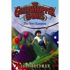 The Gollywhopper Games: The New Champion by Jody Feldman (Paperback, 2015)