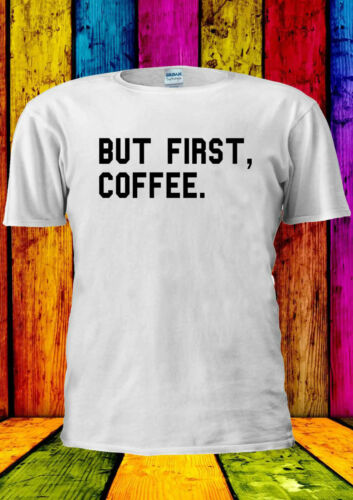 But First Coffee Tumblr Funny Swag T-shirt Vest Tank Top Men Women Unisex 1744