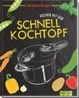 Kochen mit dem Schnellkochtopf von Jutta Gay (2016, Gebundene Ausgabe)