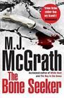 The Bone Seeker by M. J. McGrath (Hardback, 2014)