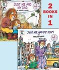 Just Me and My Mom/Just Me and My Dad by Mercer Mayer (Paperback, 2014)