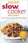 More Slow Cooker Recipes by Katie Bishop (Paperback, 2009)