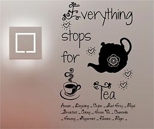 Everything Stops For Tea Wall Art Quote Sticker Vinyl Kitchen Cafe Ebay