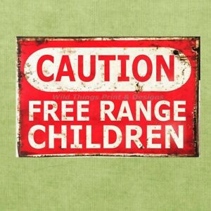 Vintage-Classic-Caution-Free-Range-Children-Retro-Tin-Sign-Metal