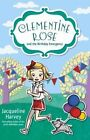 Clementine Rose and The Birthday Emergency 9780857985163 by Jacqueline Harvey