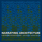 Narrating Architecture by Taylor & Francis Ltd (Paperback, 2005)