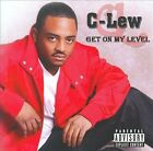 Get on My Level [PA] by C-Lew (CD, 2010, Stay Ready)