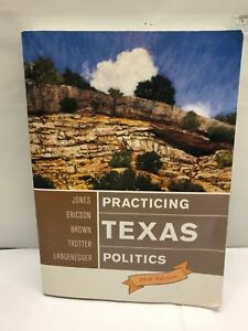 PRACTICING-TEXAS-POLITICS-Book-Reference-10th-Ed-School-Government-Election