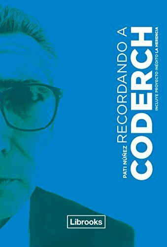 Recordando a Coderch (Testimonia)