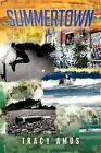 Summertown by Tracy Amos (Paperback / softback, 2012)