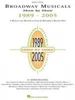 Broadway Musicals Show By Show 1989-2005 Sheet Music Piano Vocal Guita 000310725