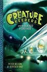 Creature Keepers and the Hijacked Hydro-Hide by Peter Nelson (Hardback, 2014)