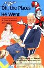 Creative Minds Biographies: Oh, the Places He Went : A Story about Dr. Seuss by Maryann N. Weidt (1994, Hardcover)