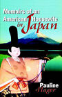 Memoirs of an American Housewife in Japan by Pauline Hager (Paperback, 2000)