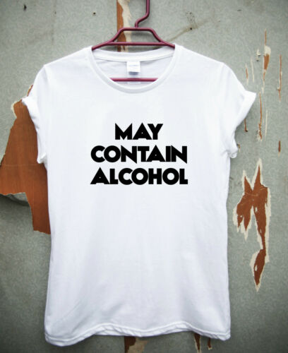 May Contain Alcohol funny saying T-shirt drinking quote sarcasm night out top