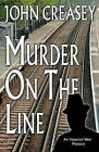 Murder on the Line by John Creasey (Paperback, 2014)