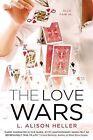 The Love Wars by L Alison Heller (Paperback / softback, 2013)