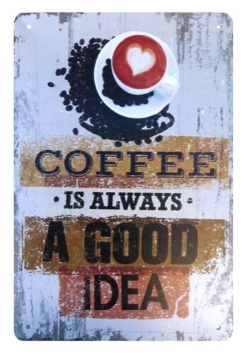 US SELLER Coffee is Always A Good Idea tin metal sign modern wall lodge cafe
