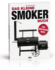 Grillbuch DAS KLEINE SMOKER-BUCH Rezepte Smoker Rezeptbuch Kochbuch Grillen