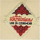 The Ukrainians - Live in Czeremcha (Live Recording, 2008)
