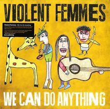 VIOLENT FEMMES WE CAN DO ANYTHING VINILE LP NUOVO E SIGILLATO !!