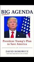 Big Agenda: President Trumps Plan To Save America By David Horowitz Hardcover