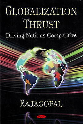 Globalization Thrust: Driving Nations Competitive, Rajagopal, New Book