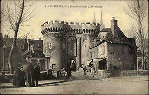 Chartres-France-Centre-Val-de-Loire-AK-1906-La-Porte-Guillaume-Stadttor-Portal