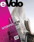 Evolo 02 (Spring 2010): Skyscrapers of the Future by Carlo Aiello (Paperback / softback, 2010)