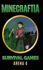 Minecraft Hunger Games Book: Minecraftia: Survival Games Arena 4 : Predator...