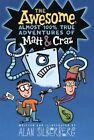 The Awesome, Almost 100% True Adventures of Matt & Craz by Alan Silberberg (Paperback / softback, 2014)