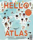 The Hello Atlas: Download the Free App to Hear More Than 100 Different Languages by Ben Handicott (Hardback, 2016)