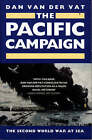 The Pacific Campaign: The Second World War at Sea by Dan Van der Vat (Paperback, 1992)