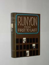 Damon Runyon Runyon From First To Last. HB/DJ Reprint July 1972.