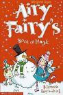 Airy Fairy's Book of Magic 3 in 1 by Margaret Ryan (Paperback, 2005)