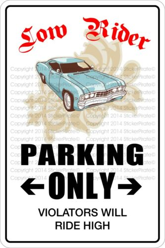 """Metal Sign Lowrider Parking Only 8"""" x 12"""" Aluminum NS 388"""