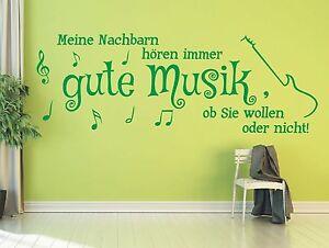 X2213-Wandtattoo-Spruch-Meine-Nachbarn-hoeren-gute-Musik-ob-sie-Wandaufkleber
