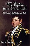 The Captain from Connecticut: The Life and Naval Times of Isaac Hull, book, Malo