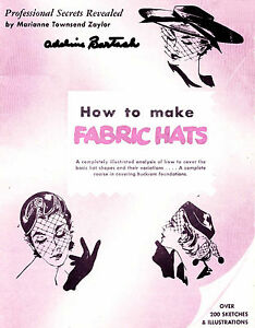 Millinery-Book-Hat-Making-How-to-Make-Fabric-Hats-1953