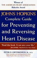 Johns Hopkins Complete Guide to Preventing and Reversing Heart Disease