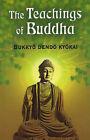 The Teachings of Buddha by Bukkyo Dendo Kyonkai (Paperback, 2005)