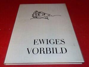 Ewiges Vorbild - Zeichnungen zum Alten und Neuen Testament Josef Hegenbarth 1960
