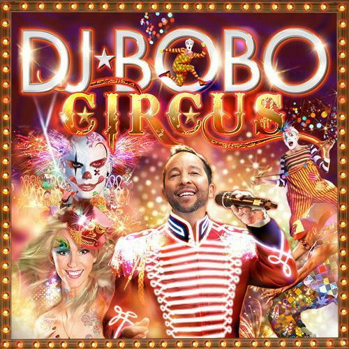 DJ Bobo - Circus (CD+DVD)