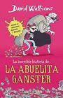 La Abuela Ganster by David Walliams (Paperback / softback, 2014)