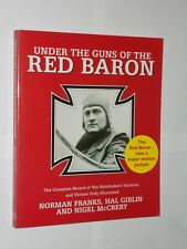 Under The Guns Of The Red Baron. Norman Franks/Hal Giblin/Nigel McCrery 2007.