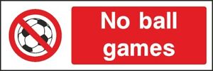 No-Ball-Games-Sign-V6PLAY0022-VAT-Invoice-Supplied