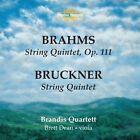 Brahms: String Quintet, Op. 111; Bruckner: String Quintet (2004)