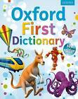 Oxford First Dictionary by Oxford Dictionaries (Mixed media product, 2011)